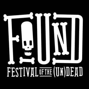 FoUND: Festival of the (Un)Dead