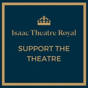Donate to the Isaac Theatre Royal