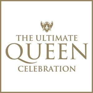 Ultimate Queen Celebration