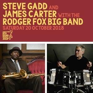 Steve Gadd with James Carter & Rodger Fox