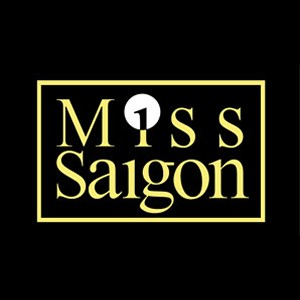 The Saunders and Co Season Showbiz Christchurch Presents A New Production of Miss Saigon