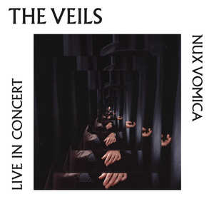 The Veils – Nux Vomica Live in Concert with special guests Purple Pilgrims