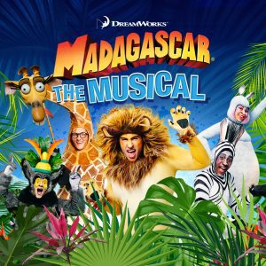 Madagascar - The Musical - TICKETS ON SALE NOW!